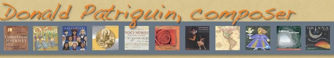 Choral Sheet Music Composer Donald Patriquin SA SATB TTBB SAB